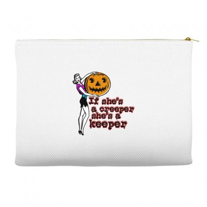 Halloween If Shes A Creeper Shes A Keeper Accessory Pouches Designed By Pinkanzee