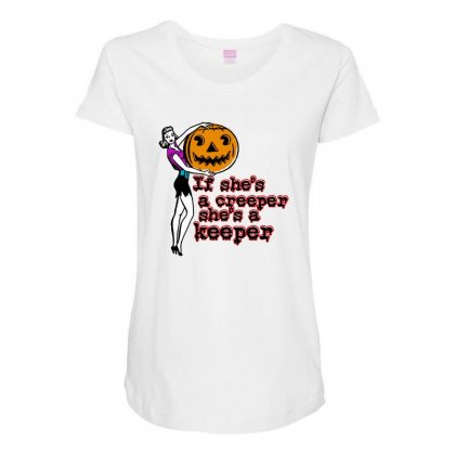 Halloween If Shes A Creeper Shes A Keeper Maternity Scoop Neck T-shirt Designed By Pinkanzee