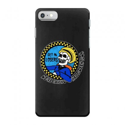Get In Losers Skull We're Saving Halloween Town Iphone 7 Case Designed By Pinkanzee