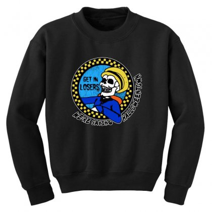 Get In Losers Skull We're Saving Halloween Town Youth Sweatshirt Designed By Pinkanzee