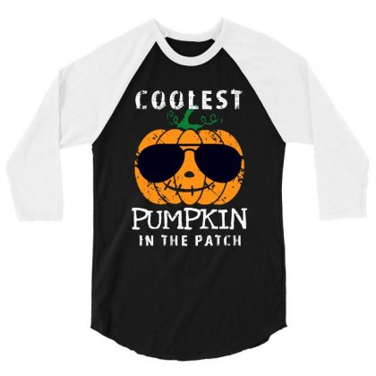 Funny Halloween Coolest Pumpkin In The Patch 3/4 Sleeve Shirt Designed By Pinkanzee