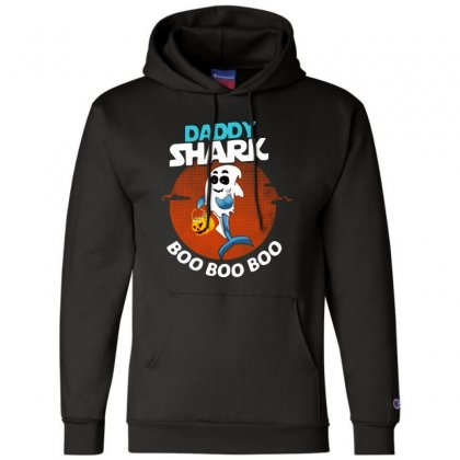 Funny Daddy Shark Boo Boo Boo Shark Ghost Halloween For Dark Champion Hoodie Designed By Pinkanzee
