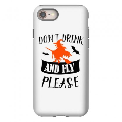 Don't Drink And Fly Please Halloween For Light Iphone 8 Case Designed By Pinkanzee