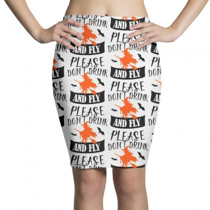 Don't Drink And Fly Please Halloween For Light Pencil Skirts Designed By Pinkanzee