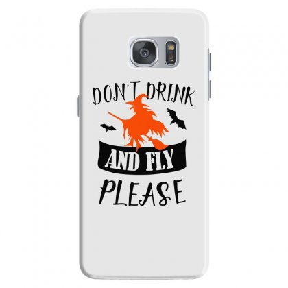 Don't Drink And Fly Please Halloween For Light Samsung Galaxy S7 Case Designed By Pinkanzee