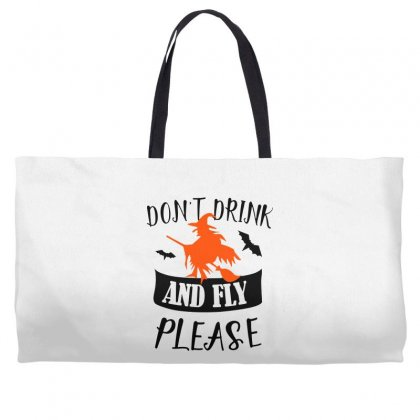 Don't Drink And Fly Please Halloween For Light Weekender Totes Designed By Pinkanzee