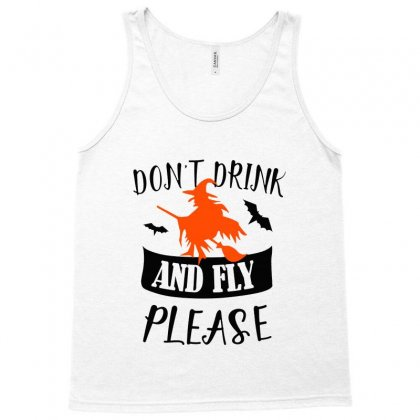 Don't Drink And Fly Please Halloween For Light Tank Top Designed By Pinkanzee