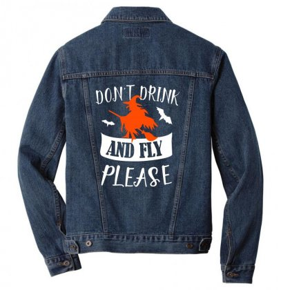 Don't Drink And Fly Please Halloween For Dark Men Denim Jacket Designed By Pinkanzee