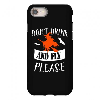 Don't Drink And Fly Please Halloween For Dark Iphone 8 Case Designed By Pinkanzee