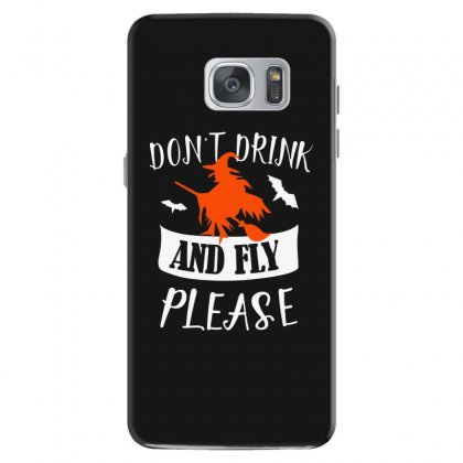 Don't Drink And Fly Please Halloween For Dark Samsung Galaxy S7 Case Designed By Pinkanzee