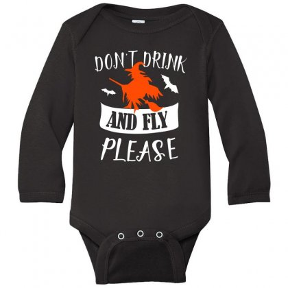 Don't Drink And Fly Please Halloween For Dark Long Sleeve Baby Bodysuit Designed By Pinkanzee
