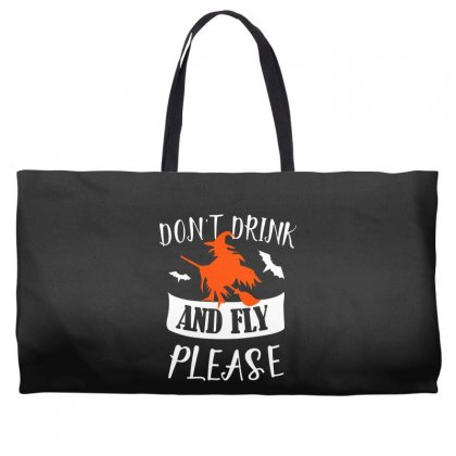 Don't Drink And Fly Please Halloween For Dark Weekender Totes Designed By Pinkanzee