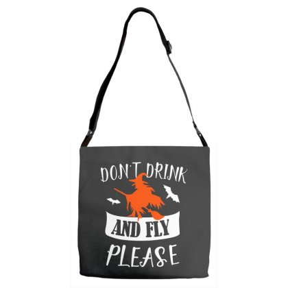 Don't Drink And Fly Please Halloween For Dark Adjustable Strap Totes Designed By Pinkanzee