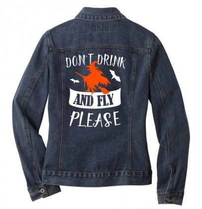 Don't Drink And Fly Please Halloween For Dark Ladies Denim Jacket Designed By Pinkanzee
