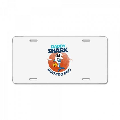 Daddy Shark Boo Boo Boo Shark Ghost Halloween License Plate Designed By Pinkanzee