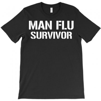 Man Flu Survivor T-shirt Designed By Rahmatika