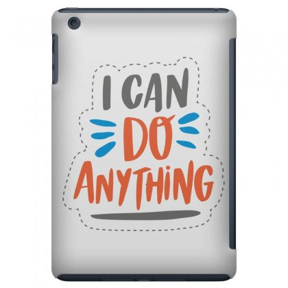 I Can Do Anything Ipad Mini Case Designed By Estore