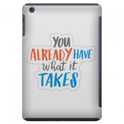 You Already Have What It Takes Ipad Mini Case Designed By Estore