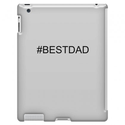 #bestdad Ipad 3 And 4 Case Designed By Mdk Art