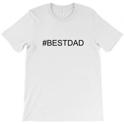 #bestdad T-shirt Designed By Mdk Art