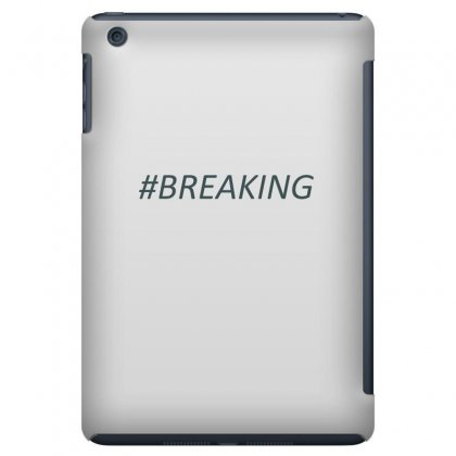 #breaking Ipad Mini Case Designed By Mdk Art