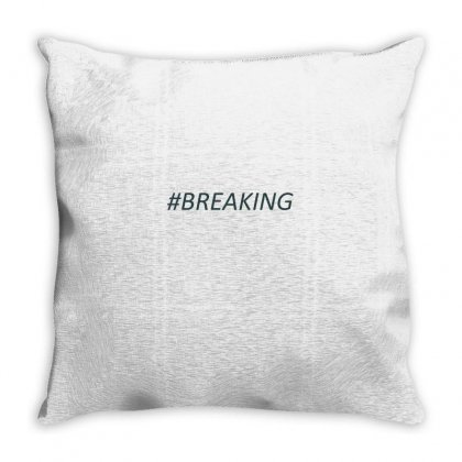#breaking Throw Pillow Designed By Mdk Art