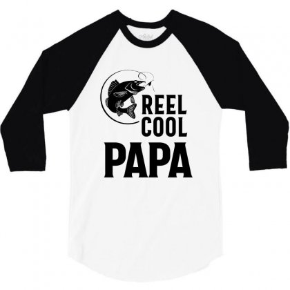 Father's Day Gifts T-shirt Fishing Reel Cool Papa Dad Funny 3/4 Sleeve Shirt Designed By Cidolopez