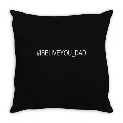 #ibeliveyou Dad Throw Pillow Designed By Mdk Art