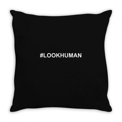 #lookhuman Throw Pillow Designed By Mdk Art
