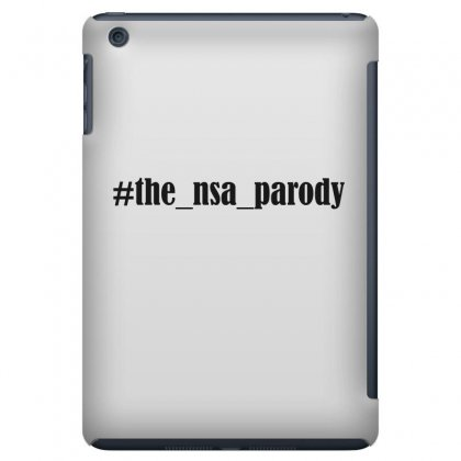 #the Nsa Parody Ipad Mini Case Designed By Mdk Art