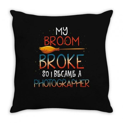 My Broom Broke So I Became A Photographer For Dark Throw Pillow Designed By Sengul