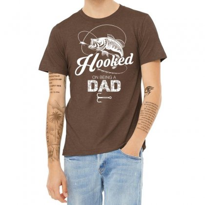 Hooked On Being A Dad Heather T-shirt Designed By Tshiart