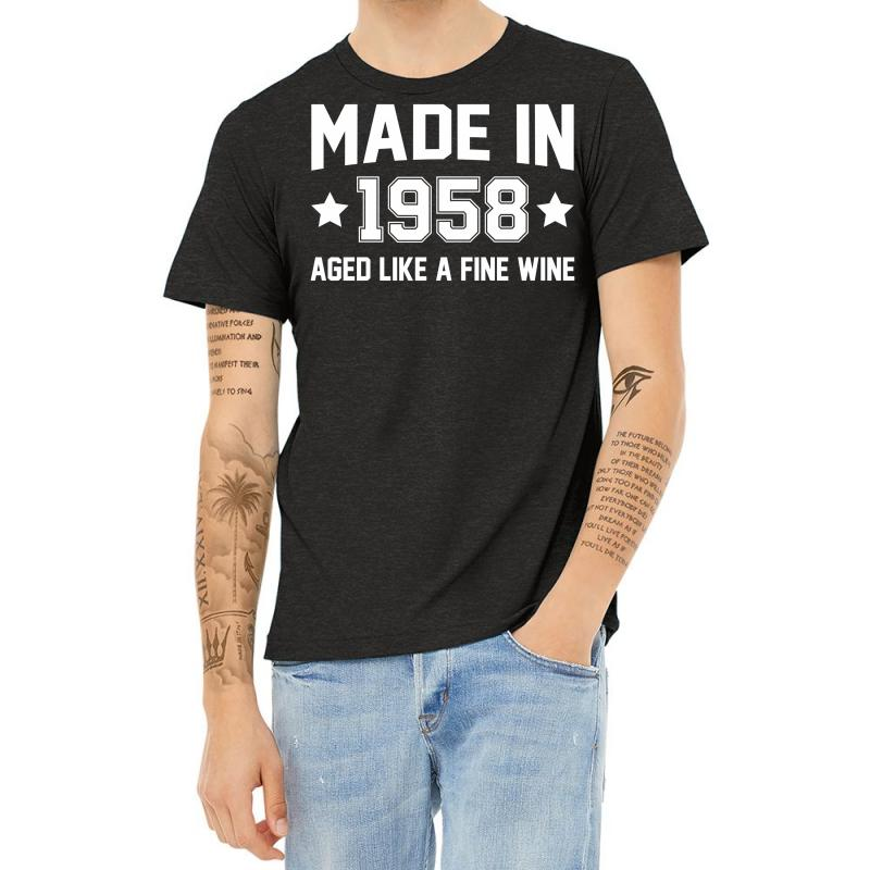 Made In 1958 Aged Like A Fine Wine Heather T-shirt | Artistshot