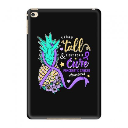 Stand Tall And Fight For A Cure Pancreatic Cancer Awareness Ipad Mini 4 Case Designed By Honeysuckle