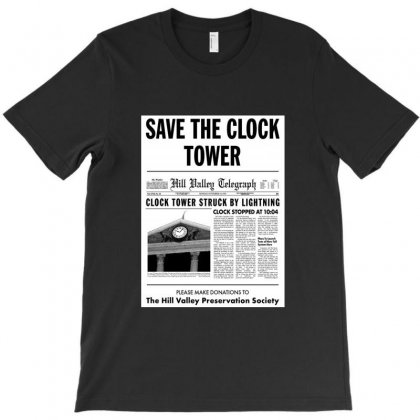 Save The Clock Tower Merch T-shirt Designed By Irwansyahronie