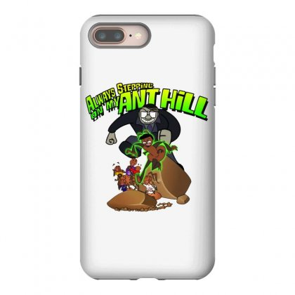 Ant Bully Iphone 8 Plus Case Designed By Pinkanzee