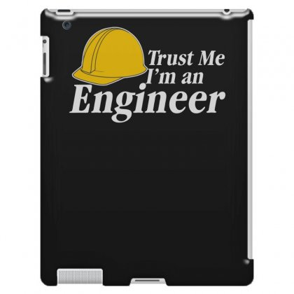 Trust Me I'm An Engineer Ipad 3 And 4 Case Designed By Erryshop