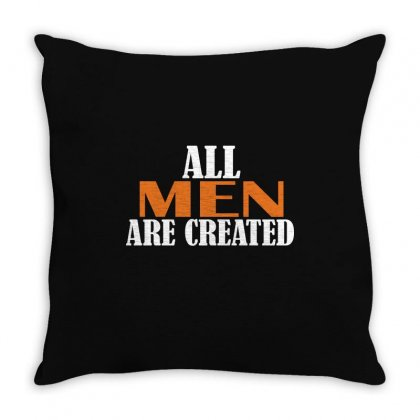 All Men Are Created Throw Pillow Designed By Mdk Art