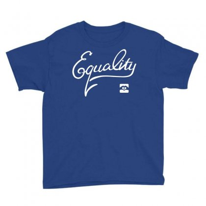 Equality Youth Tee Designed By Fashionartis69