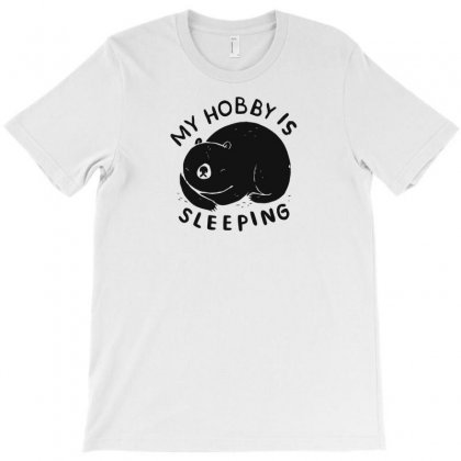 My Hobby Is Sleeping T-shirt Designed By Andr1