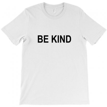 Be Kind T-shirt Designed By Mdk Art