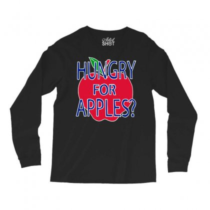 Hungry For Apples White Long Sleeve Shirts Designed By Fashionartis69