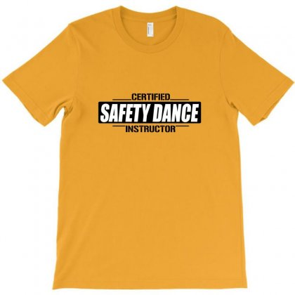 Safety Dance Instructor T-shirt Designed By Andr1
