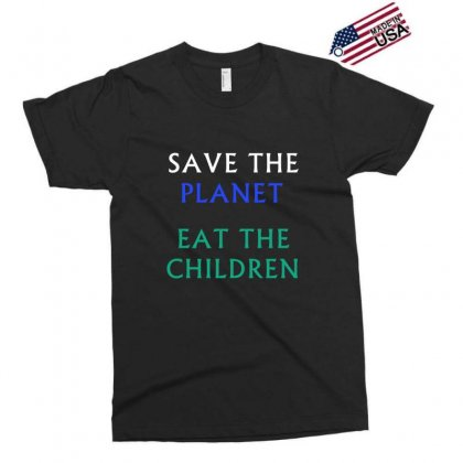 Save The Planet Eat The Babies T-shirt Exclusive T-shirt Designed By Linafashion95