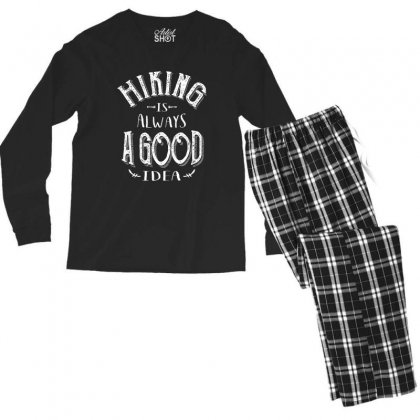 Hiking Is Always A Good Idea Outdoor Camping Adventure Gift Men's Long Sleeve Pajama Set Designed By Cidolopez