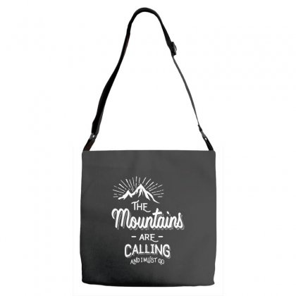 The Mountains Are Calling And I Must Go Adjustable Strap Totes Designed By Cidolopez