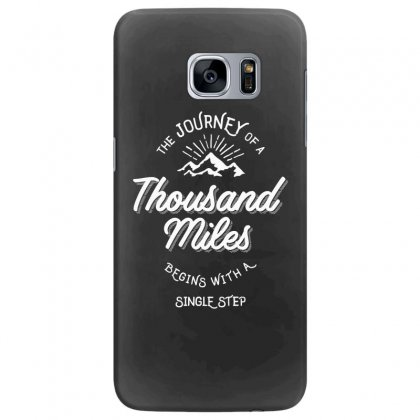 The Journey Of A Thousand Miles Begins With A Single Step Samsung Galaxy S7 Edge Case Designed By Cidolopez