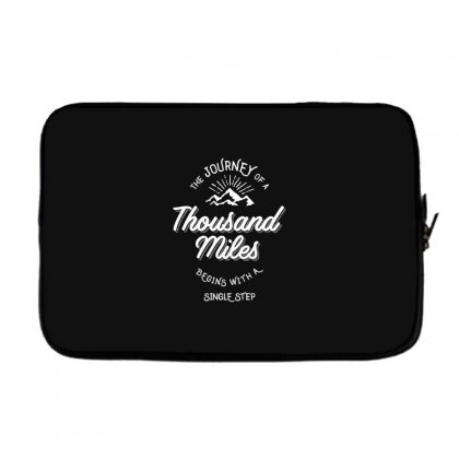 The Journey Of A Thousand Miles Begins With A Single Step Laptop Sleeve Designed By Cidolopez