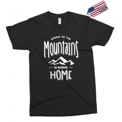 Going To The Mountains Is Going Home - Adventure Gifts Exclusive T-shirt Designed By Cidolopez