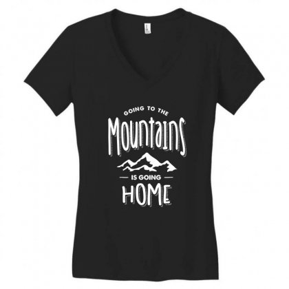 Going To The Mountains Is Going Home - Adventure Gifts Women's V-neck T-shirt Designed By Cidolopez
